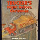 Truckers Night Before Christmas Hardcover Classic