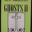 New Orleans Ghosts Volume 2 Ghost Original Authority Lousianna
