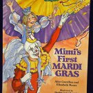 Mimi's First Mardi Gras Hardcover New Orleans Carnival Parade