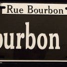 BOURBON STREET Car Tag METAL SIGN License Plate New Orleans Rue Bourbon