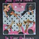Andrea Mistretta Jazz Down Yonder Rare New Orleans Mardi Gras Art Print 1989