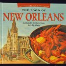The Food of New Orleans: Authentic Recipes from the Big Easy Food of the World