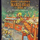 Jenny the Giraffe Mardi Gras Ride Hardcover New Orleans Carnival Parade