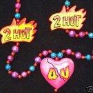 FLAMING 2 HOT 4 U BROKEN HEART PARTY MARDI GRAS BEAD VALENTINE ROMANCE