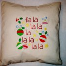 Fa La La - Embroidered Pillow Cover