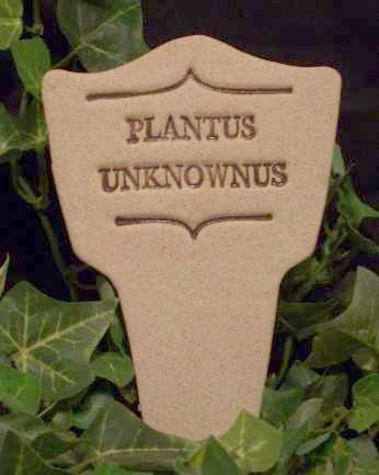 'PLANTUS UNKNOWNUS' Humor in the Garden MARKER decor