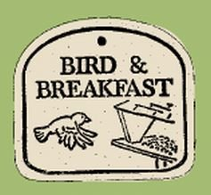 'BIRD & BREAKFAST' Weatherproof PLAQUE with hanger