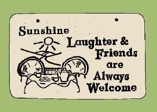 'SUNSHINE LAUGHTER...' Weatherproof SAYINGS Sign/Plaque