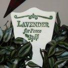'LAVENDER FOR PEACE' Garden Lore MARKER Stoneware