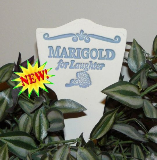 'MARIGOLD for Laughter' Garden Lore MARKER Stoneware