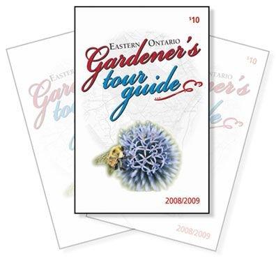 2008/2009 Eastern Ontario GARDENER'S TOUR GUIDE