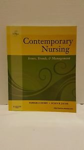 Contemporary Nursing : Issues, Trends, and Management by Barbara Cherry and...