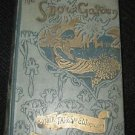 1st Edition THE SNOW GARDEN & OTHER TALES BY E WORDSWORTH 1895