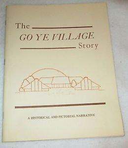 HISTORICAL GO YE VILLAGE RETIREMENT CENTER TAHLEQUAH, OKLAHOMA JOHN MOSERT 1987