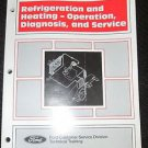 1995 FORD REFRIDGERATION & HEATING SERVICE DIAGNOSIS MANUAL