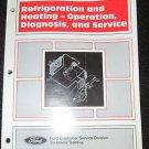 1995 FORD REFRIDGERATION & HEATING SERVICE DIAGNOSIS MANUAL
