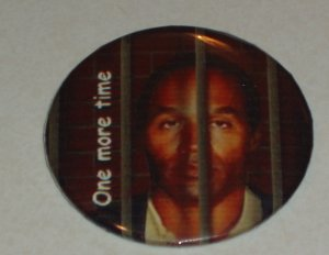 OJ Simpson behind bars, badge, button, pin  - FUN 0003