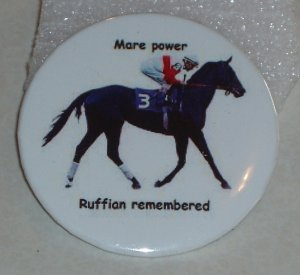 Ruffian, famous racehorse mare on a badge, H 0007