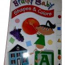 Brainy Baby: Shapes and Colors (Hardcover) Used