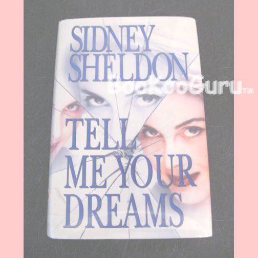 Tell Me Your Dreams, Author Sidney Sheldon, Hardbound Book, Very Good Condition