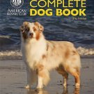 NEW The New Complete Dog Book: Official Breed Standards and All-New Profiles
