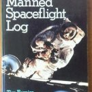 Manned Spaceflight -BEST OFFER!- Log Paperback, NASA