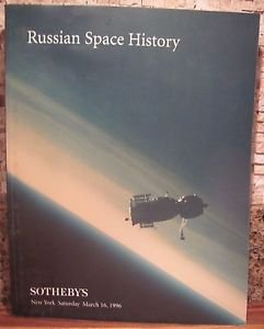 SOTHEBY'S RUSSIAN SPACE HISTORY MARCH 16TH 1996 CATALOG