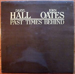 Hall & Oates LP Past Times Behind Chelsea CHL 547 Rock Pop UK Pressing NM/EX