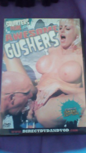 Awesome gushers