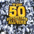 WWE: The Top 50 Superstars of All Time (DVD, 2010, 3-Disc Set) NEW