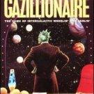Gazillionaire the Game of Intergalactic Wheelin' and Dealin