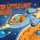 Little Lost Alien (Kids Play)