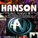 Hanson - Tulsa, Tokyo & the Middle of Nowhere [VHS]