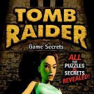Tomb Raider Game Secrets (Secrets of the Games Series)