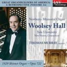 Great Organ Builders of America: A Retrospective (Volume 14): Newberry Memori...