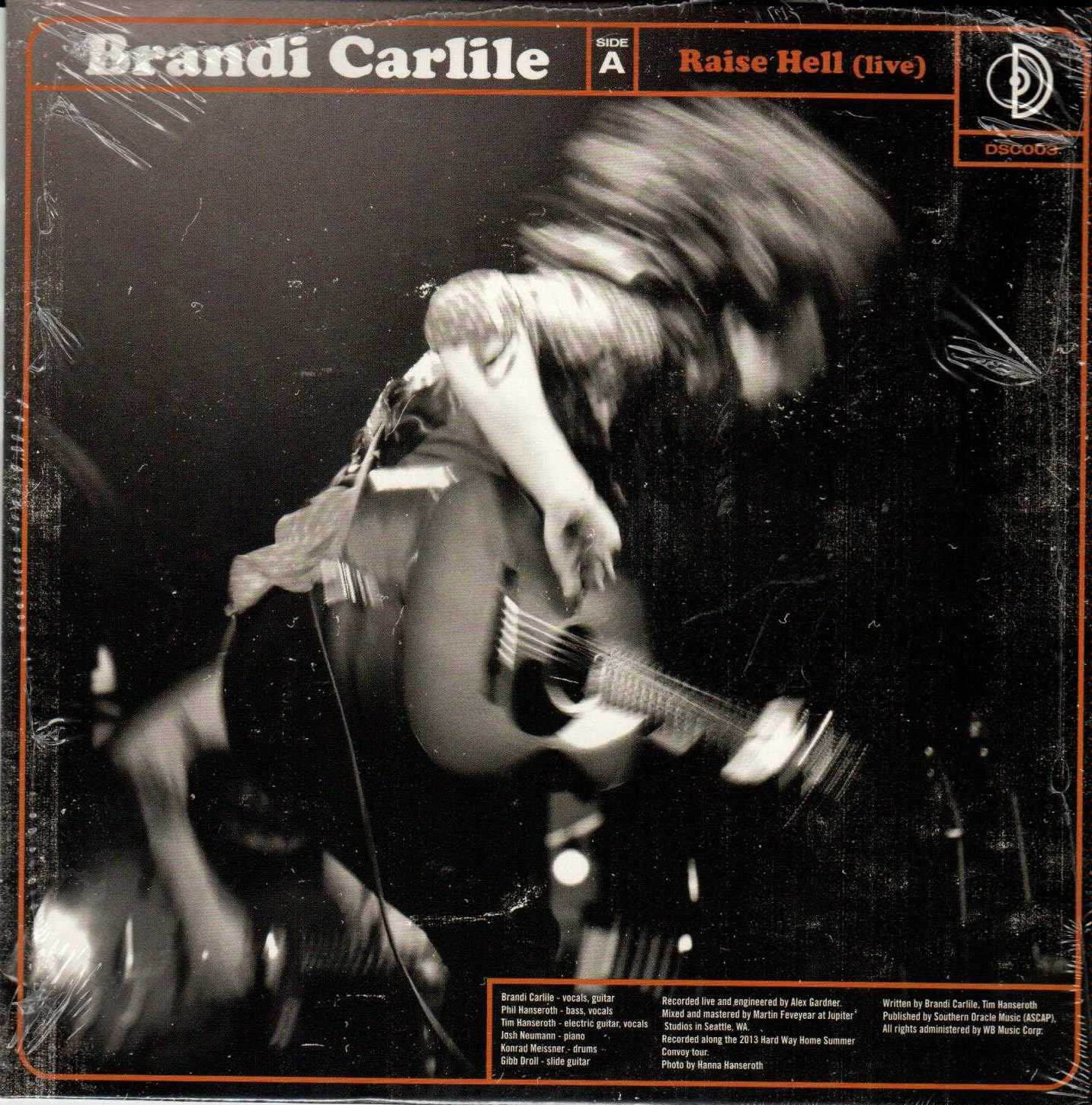 """BRANDI CARLILE AND THE LONELY BELLOW Raise Hell And You Never Need Nobody 2013 US 2 Track 7"""""""