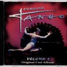 FOREVER TANGO Volume 1 Original Cast Album US 14 Track CD Album