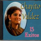 CHAYITO VALDEZ 15 Exitos 2002 US 15 Track CD Album