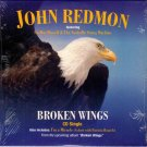 JOHN REDMON Broken Wings 2002 US 2 Track CD Single