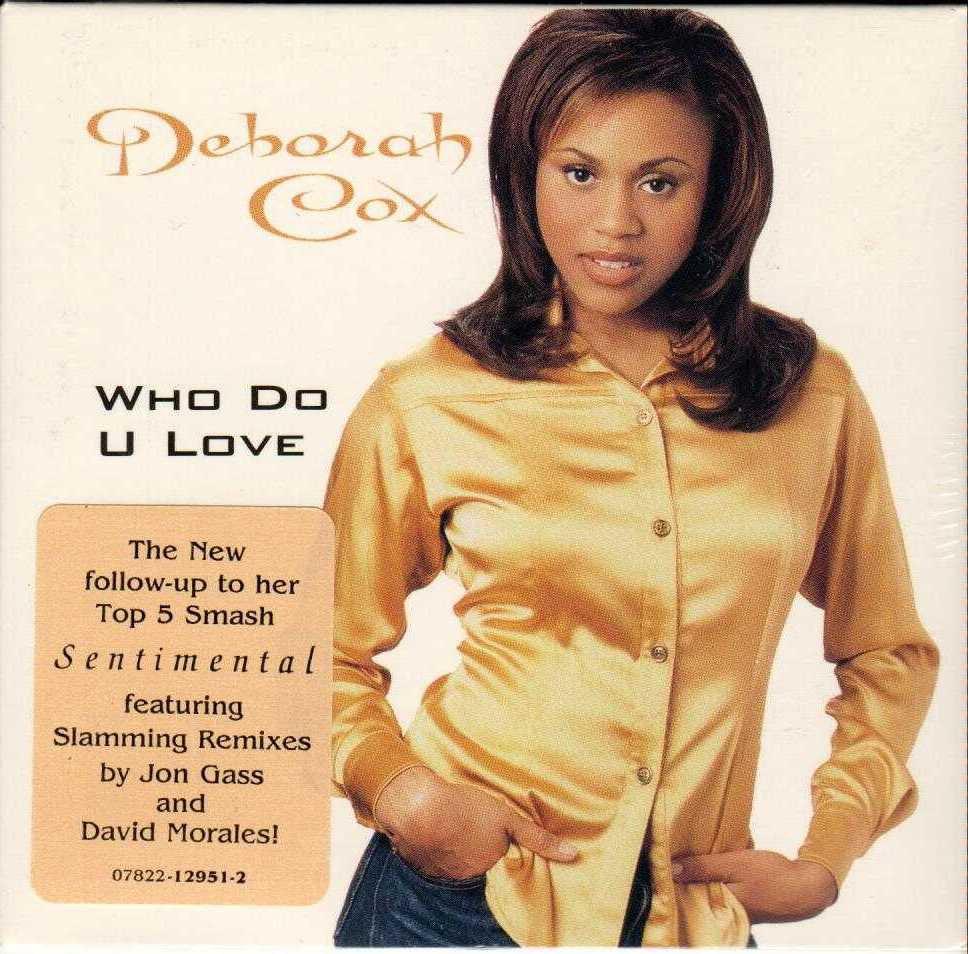 DEBORAH COX Who Do U Love 1995 US 2 Track CD Single