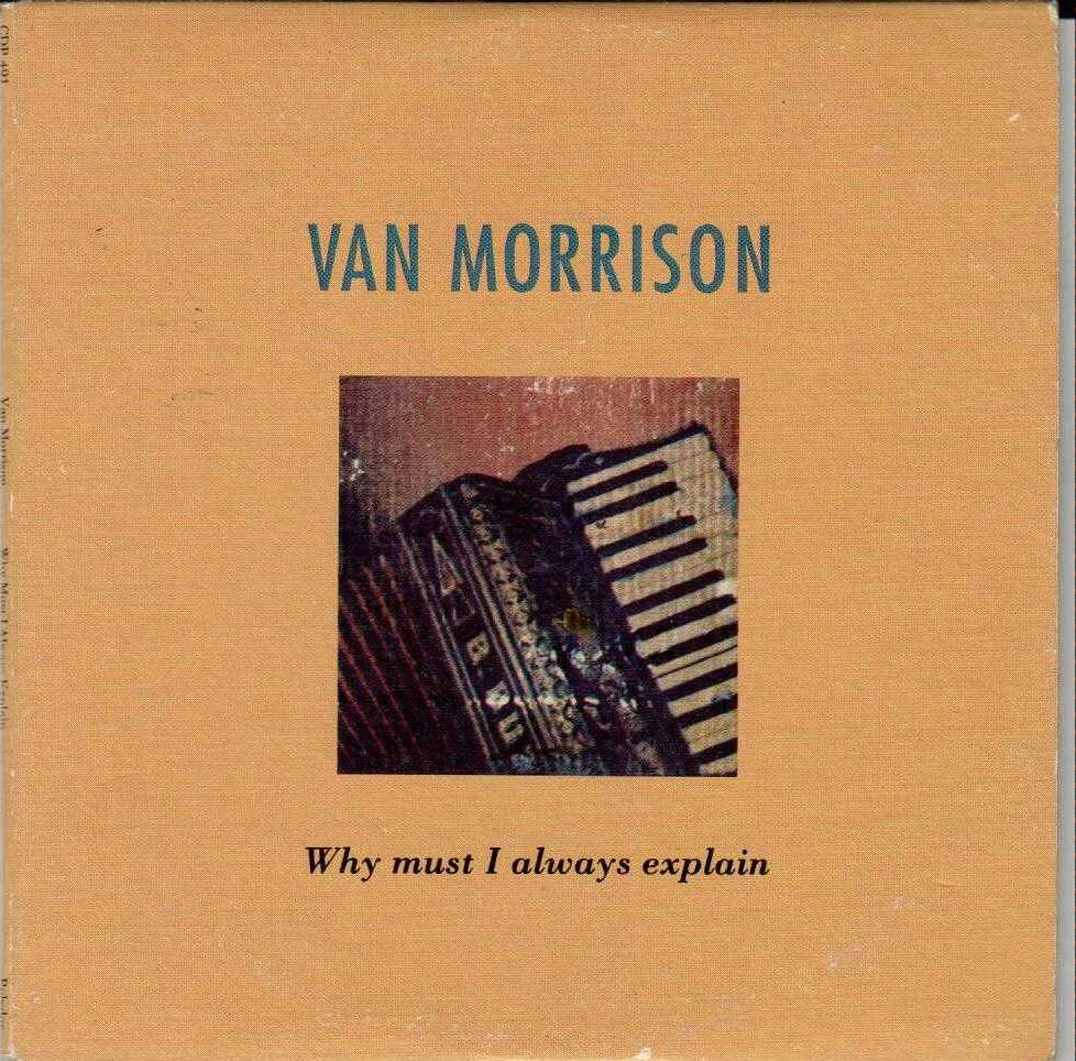 VAN MORRISON Why Must I Always Explain 1991 US 1 Track Promotional CD Single