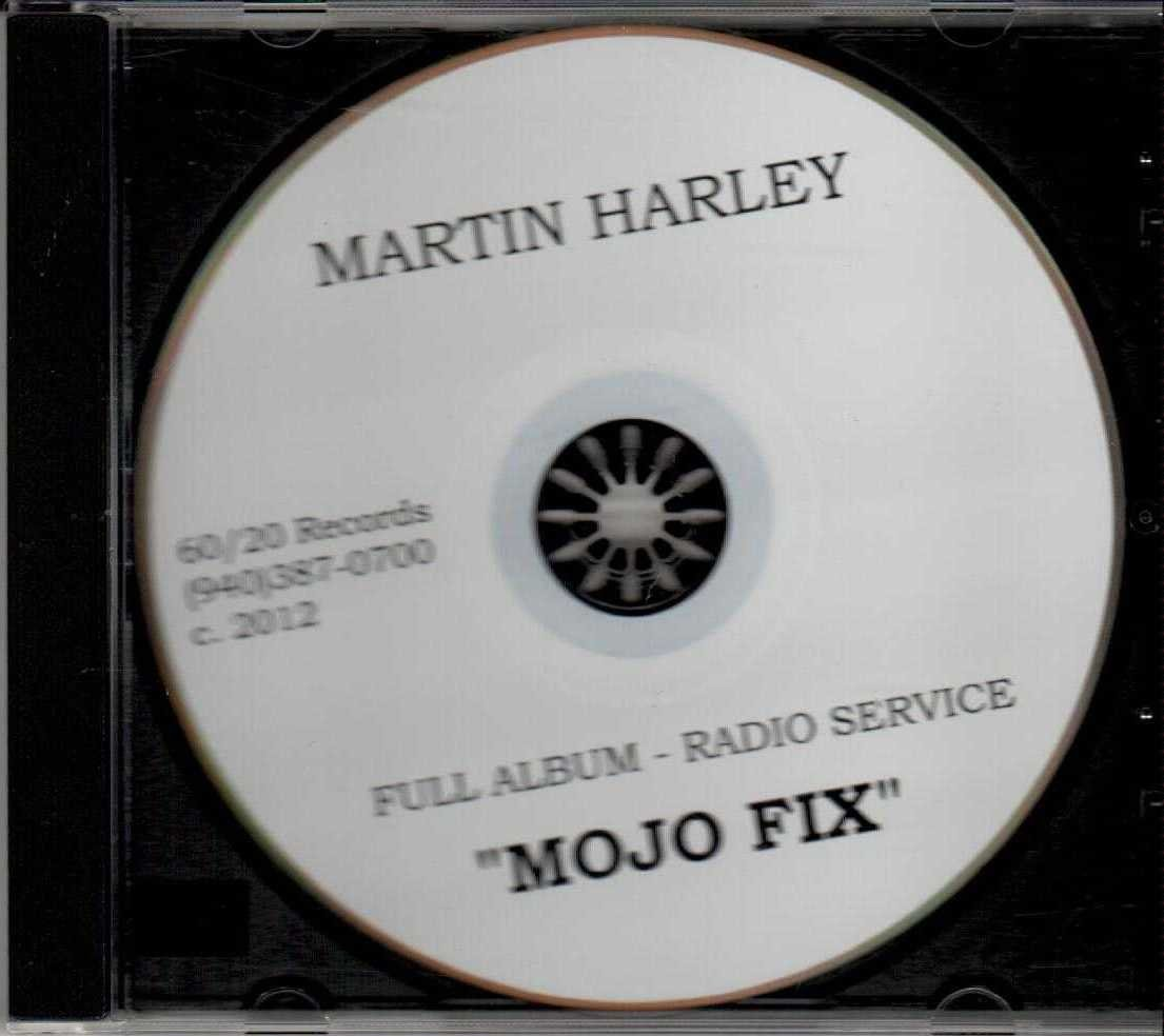 MARTIN HARLEY Mojo Fix 2012 US 10 Track Promotional CD Album