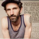 PROFESSOR BURNS & THE LILAC FIELD Ghosts Be Free 2012 US 14 Track CD Album