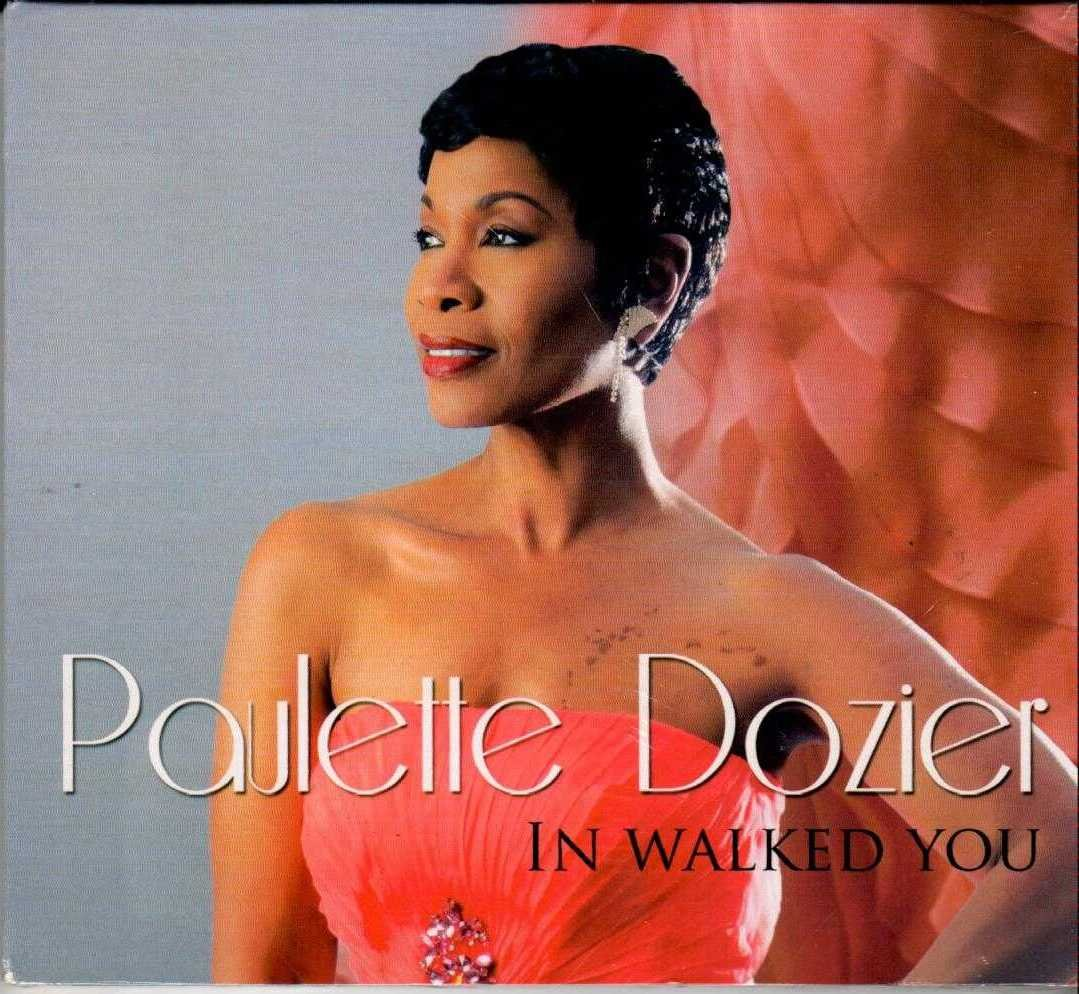 PAULETTE DOZIER In Walked You 2012 US 12 Track CD Album