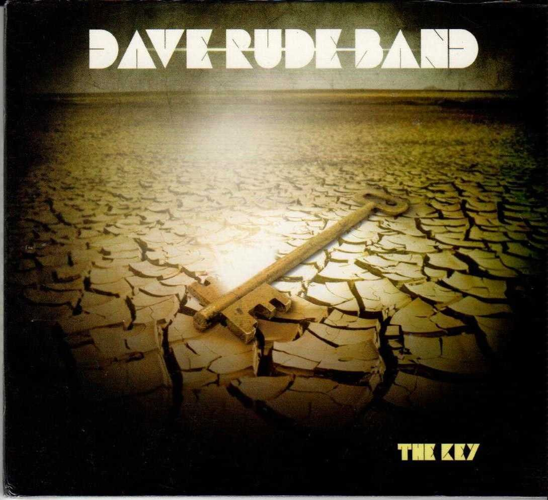 DAVE RUDE BAND The Key 2013 US 10 Track CD Album