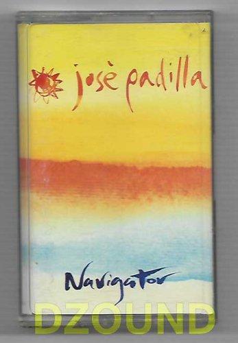 JOSE PADILLA - NAVIGATOR - THAI MUSIC CASSETTE 2001