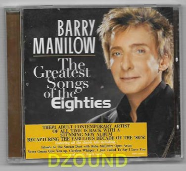 BARRY MANILOW - GREATEST SONGS OF THE Eighties - THAI PROMO CD 2008 - NEW *NOT SEALED