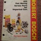 1975 Robert Bosch Fast Moving Service Parts Catalog Original 070716106