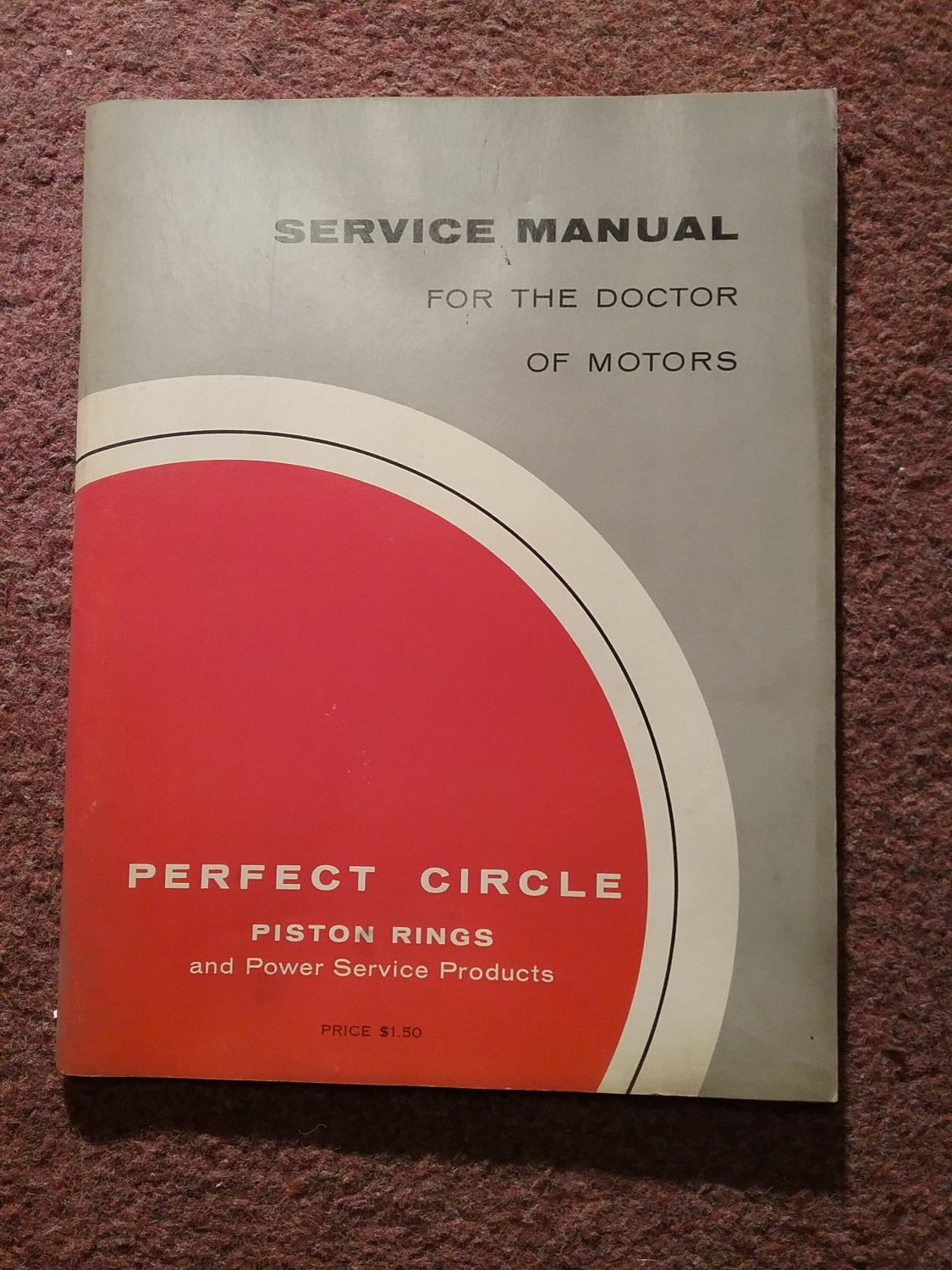 1963 Service Manual for the doctor of Motors, Piston Rings and Power Service 070716125