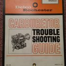 Vintage Carb Trouble Shooting Guide United Delco 1963 070716129
